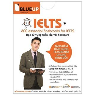Blue Up - 600 Essential Flashcards For Ielts - Phần 1