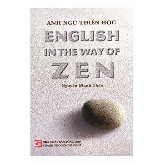 Anh Ngữ Thiền Học - English In The Way Of Zen