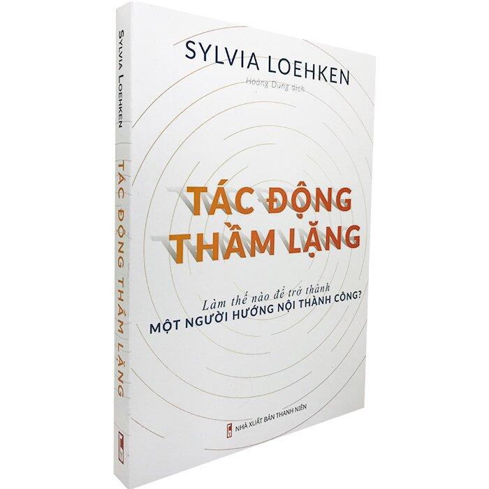 Tác Động Thầm Lặng - Sylvia Loehken | NetaBooks