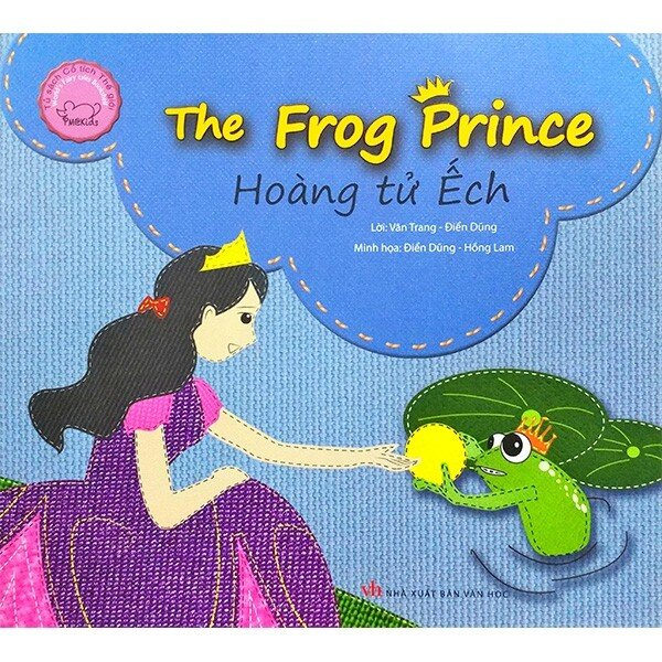 Hoàng Tử Ếch - The Frog Prince - Song Ngữ Anh Việt
