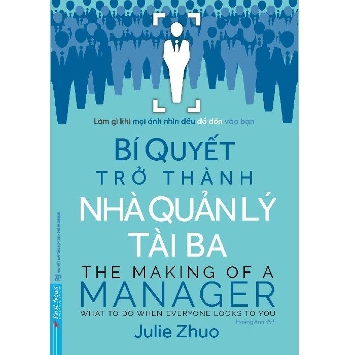 Bí Quyết Trở Thành Nhà Quản Lý Tài Ba - Julie Zhuo | NetaBooks